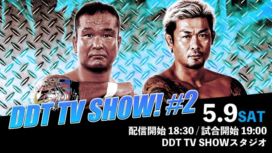 """DDT: """"DDT TV Show! #2"""" Masato Tanaka sigue reinando 1"""
